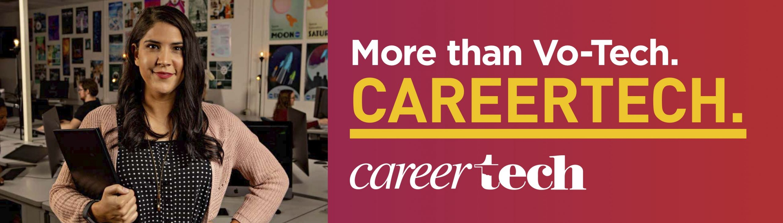 More than Vo-Tech. Careertech.